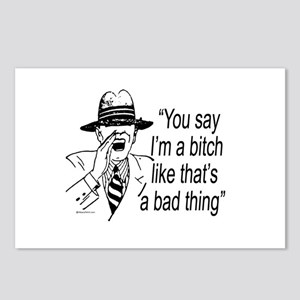 You think I'm a bitch? Postcards (Package of 8)